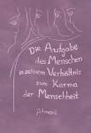 Atmani: Die Aufgabe des Menschen in seinem Verhältnis zum Karma der Menschheit Band 2